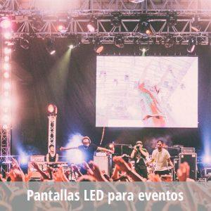 Pantallas LED para eventos